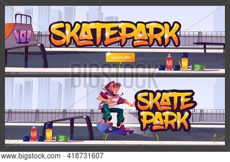 Skate Park Banners With Boy Riding On Skateboard. Vector Cartoon Illustration Of Skatepark With Ramp