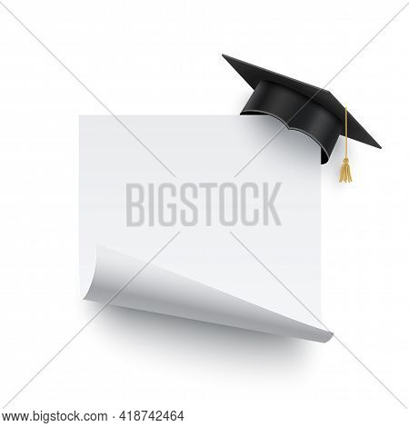 Graduate Cap On Blank Banner With Curled Edge. Academy Degree Graduation Hat With White Board Or Sti