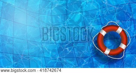 Vector Illustration Of Life Buoy In Water. Water Pool Summer Background With 3d Red Pool Float Ring.