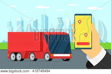 Cargo Truck Trailer Logistic Tracking Service. Hand Hold Phone With Shipping Navigator On City Map A