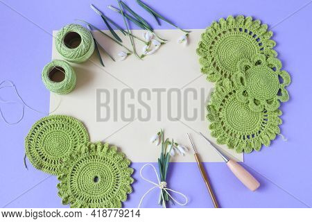 Needlework Motifs In Green, Needlework Tools, Snowdrop Flowers On A Light Background, Top View, Plac
