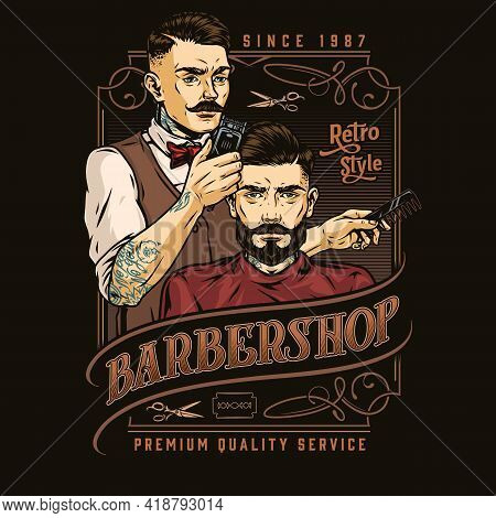 Barbershop Vintage Colorful Label With Tattooed Mustached Barber Holding Comb And Cutting Hair Of St