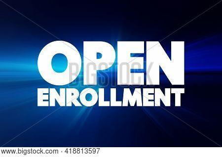 Open Enrollment - Text Quote, Concept Background