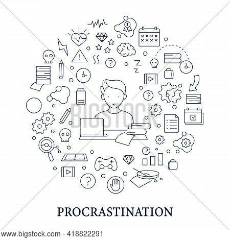 Procrastination Circle Poster. Postpone Unpleasant Tasks For Later.delay. Lazy Person. Overwhelmed C
