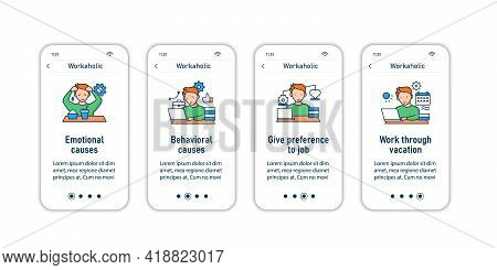 Workaholic Onboarding Mobile App Screens. Workaholism Prevention And Consequences. Workaholic Sings