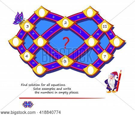 Math Logic Puzzle Game For Smartest. Find Solution For All Equations. Solve Examples And Write Numbe