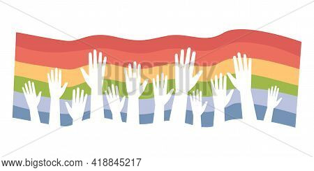 Lgbt Pride Vector Flat Illustration. Rainbow Flag With Rising Hand Silhouettes. Lesbian, Gay, Bisexu