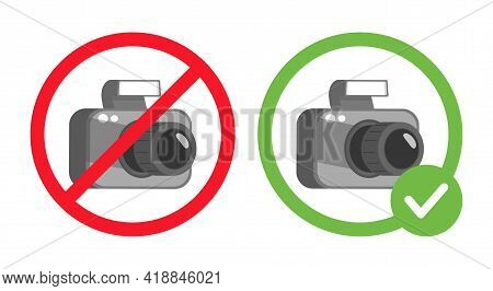 No Photography Prohibition Sign, And Photos Allowed Vector Flat Illustration Isolated On White Backg
