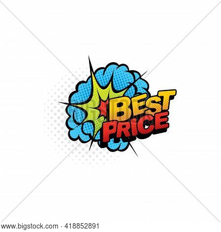 Best Price Special Offer Comic Bubble Dollar Sign Isolated Color Tag. Vector Boom Bang Halftone Clou
