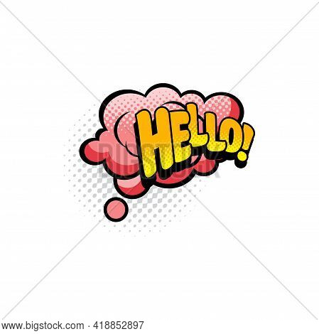 Hello Chat Message Isolated Halftone Comic Label. Vector Pop Art Sticker Tag, Hi Greeting Dialogue B