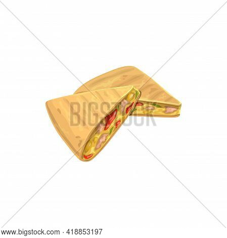 Quesadilla, Fast Food Menu Snacks And Sandwiches Vector Isolated Icon. Mexican Cuisine And Fastfood