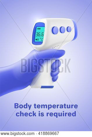 Vector Poster With Body Temperature Check Required Typography. Realistic 3d Hand In Medical Glove Ho