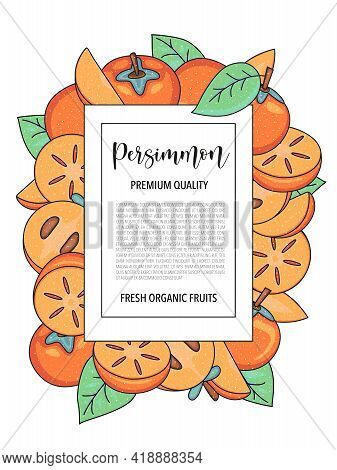 Vector Background With Persimmon, Whole And Pieces - Card Design With Fruits