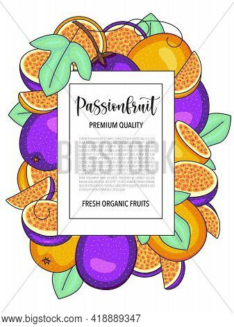 Vector Background With Passionfruit, Whole And Pieces - Card Design With Fruits