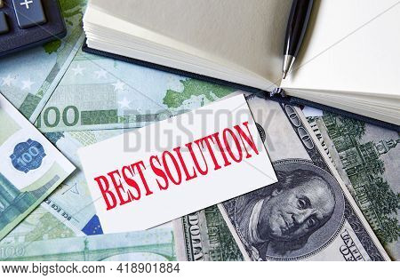 Best Solution Symbol. The Words The Best Solution. Beautiful Background. Business And Best Solution