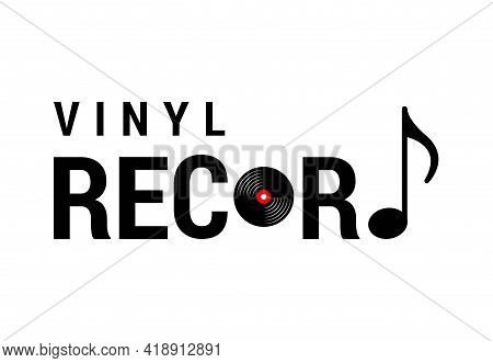 Letter Vinyl Record Text Word Font Type Typography With Vinyl Record And Icon Tune For Music Day Com