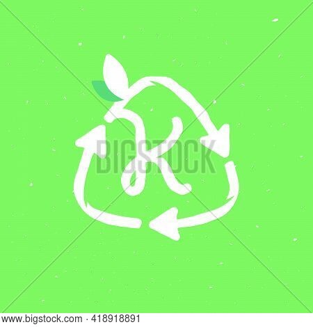 K Letter Logo Inside Reuse Sign In Grunge Linear Style. Flat Design Of Recycling Symbol And Leaves F