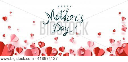 Red And Pink Hearts In Paper Cut Styles. Happy Mom's Day Greeting Card. Background With Hearts For V