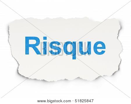 Finance concept: Risque(french) on Paper background