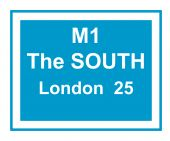 Illustration of M1 motorway sign saying the south London 25 miles. poster