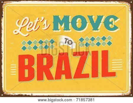 Vintage metal sign - Let's move to Brazil - JPG Version