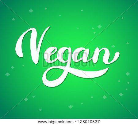 Brush lettering poster organic food. Vegan and organic food label. Hand drawn brush lettering Vegan and organic food. Vegan and organic food