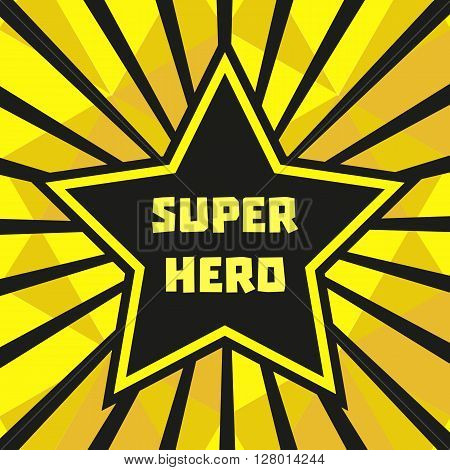 Hero star. Star Shape. Victory award of Hero Vector Concept. Banner background. Sport Hero star Concept. Celebrity award. Vector illustration
