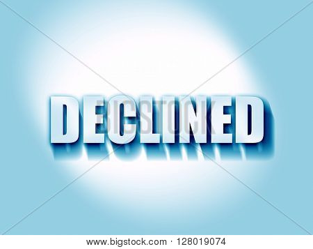 declined sign background