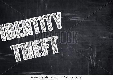 Chalkboard writing: Identity theft fraud background