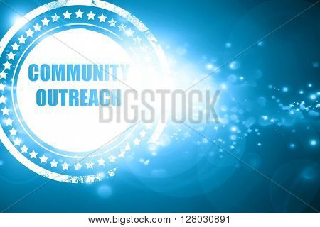 Blue stamp on a glittering background: Community outreach sign