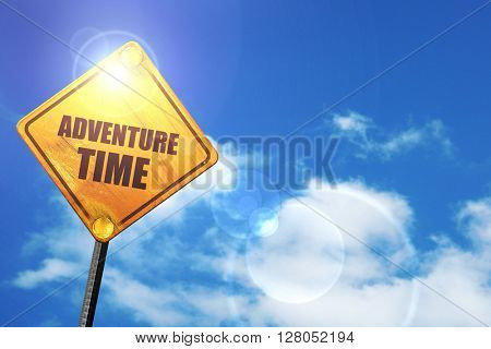 Yellow road sign with a blue sky and white clouds: adventure time