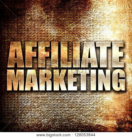 affiliate marketing, written on vintage metal texture