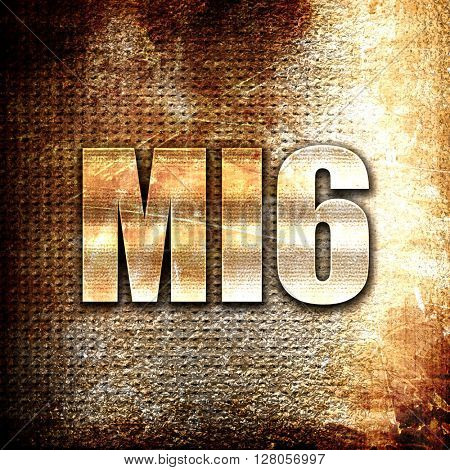 mi6 secret service, written on vintage metal texture