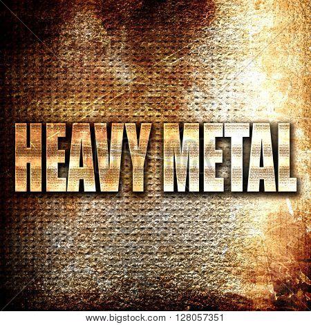 heavy metal music, written on vintage metal texture