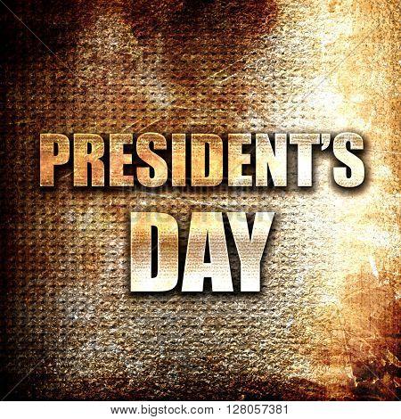 president's day, written on vintage metal texture