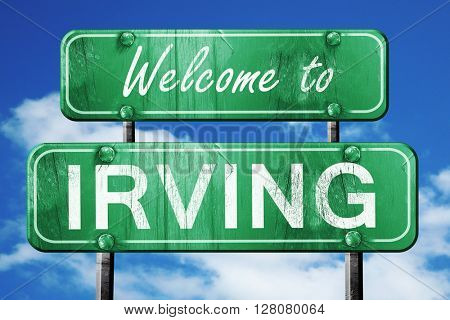 irving vintage green road sign with blue sky background