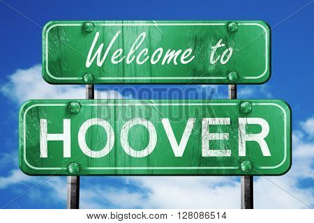 hoover vintage green road sign with blue sky background