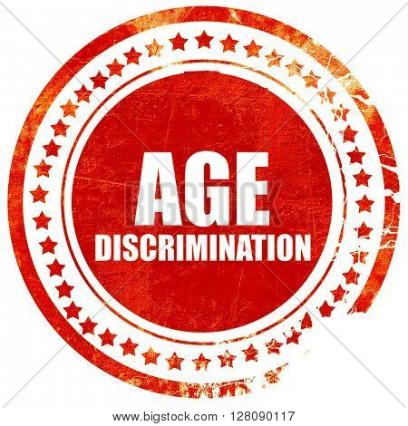 age discrimination, grunge red rubber stamp with rough lines and