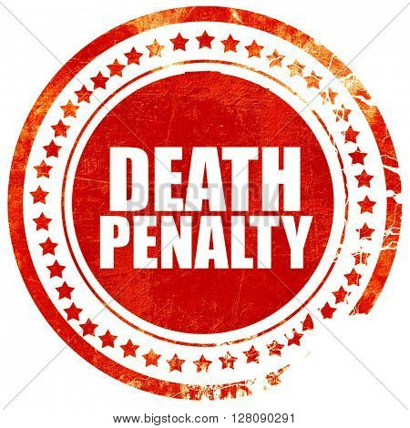 death penalty, grunge red rubber stamp with rough lines and edge