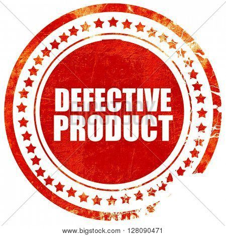 defective product, grunge red rubber stamp with rough lines and