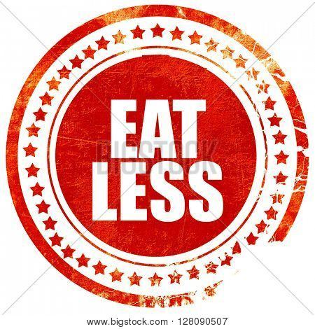 eat less, grunge red rubber stamp with rough lines and edges