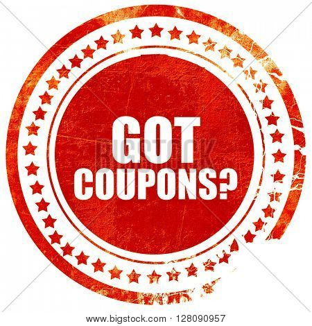got coupons?, grunge red rubber stamp with rough lines and edges