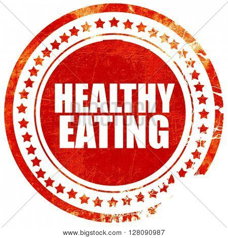 healthy eating, grunge red rubber stamp with rough lines and edg