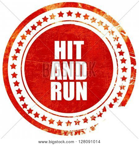 hit and run, grunge red rubber stamp with rough lines and edges