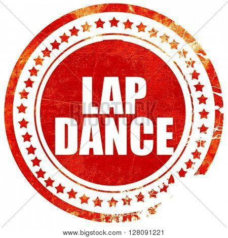 lap dance, grunge red rubber stamp with rough lines and edges