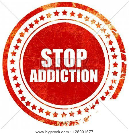 stop addiction, grunge red rubber stamp with rough lines and edg