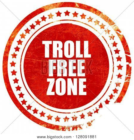 troll free zone, grunge red rubber stamp with rough lines and ed