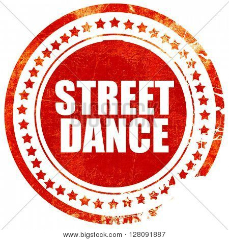 street dance, grunge red rubber stamp with rough lines and edges