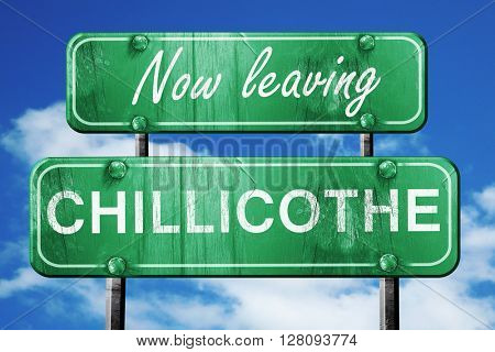 Leaving chillicothe, green vintage road sign with rough letterin