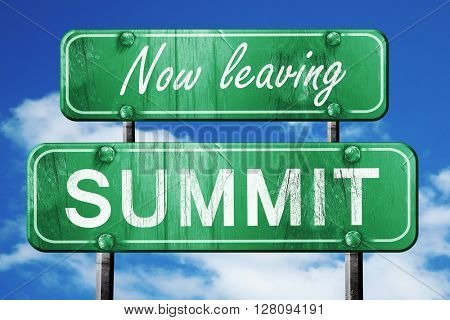 Leaving summit, green vintage road sign with rough lettering